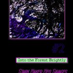 Stark Naked Neo Savages and Sanguine City States #2: Into the Forest Brightly (OSR/almost system neutral)