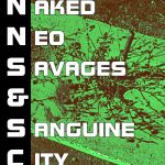 Stark Naked Neo Savages and Sanguine City States #3: Wide, Open, and Awful - A Desert, Green and Deadly (system neutral)