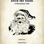 Deck the Halls - A Christmas Tale