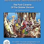 Advanced Adventures: The Pod-Caverns of the Sinister Shroom (OSR)