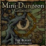 Mini-Dungeon: The Blight