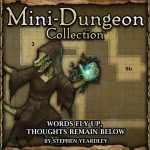 Mini-Dungeon: Words Fly Up, Thoughts Remain Below