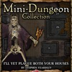 5E Mini-Dungeon: I'll Yet Plague Both Your Houses! (5e)