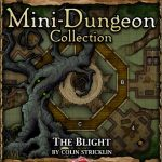 5E Mini-Dungeon: The Blight (5e)