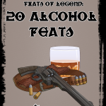 Feats of Legend: 20 Alcohol Feats