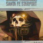 Gamma Turquoise: Santa Fe Starport (OSR)