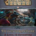 Deadly Delves: 9 Lives for Petane