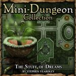 Mini-Dungeon: The Stuff of Dreams
