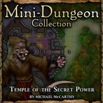 Mini-Dungeon: Temple of the Secret Power