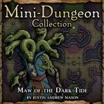 Mini-Dungeon: Maw of the Dark Tide