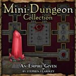 Mini-Dungeon: An Empire Given