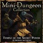 5E Mini-Dungeon: Temple of the Secret Power (5e)