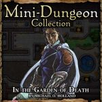 5E Mini-Dungeon: The Garden of Death (5e)