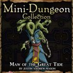5E Mini-Dungeon: Maw of the Dark Tide (5e)