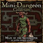 5E Mini-Dungeon: Maze of the Skullkeeper (5e)