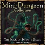 5E Mini-Dungeon: The King of Infinite Space (5e)
