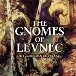 The Gnomes of Levnec (NGR/OSR)