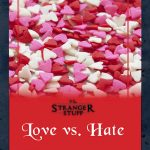 Vs. Stranger Stuff: Love vs. Hate (VsM Engine)