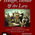 Burgs & Bailiffs: Hunger, Disease & The Law (OSR)
