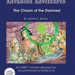 Advanced Adventures: The Chasm of the Damned (OSR)