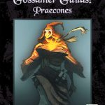 Gossamer Guilds: Praecones (DICELESS)