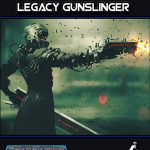 Starfarer's Codex: Legacy Gunslinger (SFRPG)