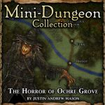 Halloween Mini-Dungeon: The Horror of Ochre Grove
