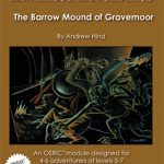 Advanced Adventures: The Barrow Mound of Gravemoor (OSR)