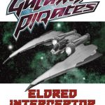 Galaxy Pirates - Ships: Eldred Interceptor (SFRPG)