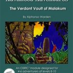 Advanced Adventures: The Verdant Vault of Malakum (OSR)