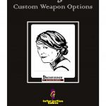 The Gadgeteer: Custom Weapon Options