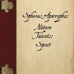 Spheres Apocrypha: Nature Talents - Spirit