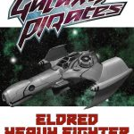 Galaxy Pirates: Ships - Eldred Heavy Fighter (SFRPG)
