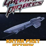 Galaxy Pirates: Ships - Katar Fast Attack (SFRPG)