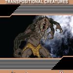 Everyman Minis: Transpositional Creatures