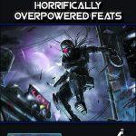Starfarer's Codex: Horrifically Overpowered Feats (SFRPG)