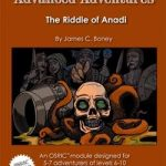 Advanced Adventures: The Riddle of Anadi (OSR)