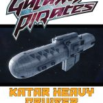 Galaxy Pirates: Ships - Katar Heavy Cruiser (SFRPG)