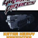 Galaxy Pirates: Ships - Katar Heavy Freighter (SFRPG)