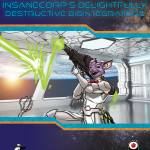 Star Log.EM: InsaneCorp's Delightfully Destructive Disintegrators (SFRPG)