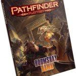Pathfinder Playtest: A Cursory Dissection of Doomsday Dawn (PF Playtest)
