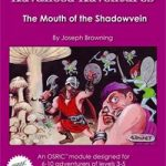 Advanced Adventures: The Mouth of the Shadowvein (OSR)