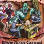 Stronghold of the Wood Giant Shaman (DCC)