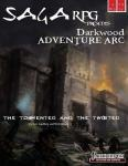 Darkwood Adventure Arc #2 - The Tormented and the Twisted