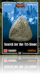 Search for the Tri-Stone
